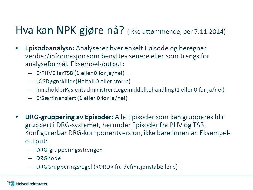 Hva kan NPK gjøre nå (Ikke uttømmende, per 7.11.2014)