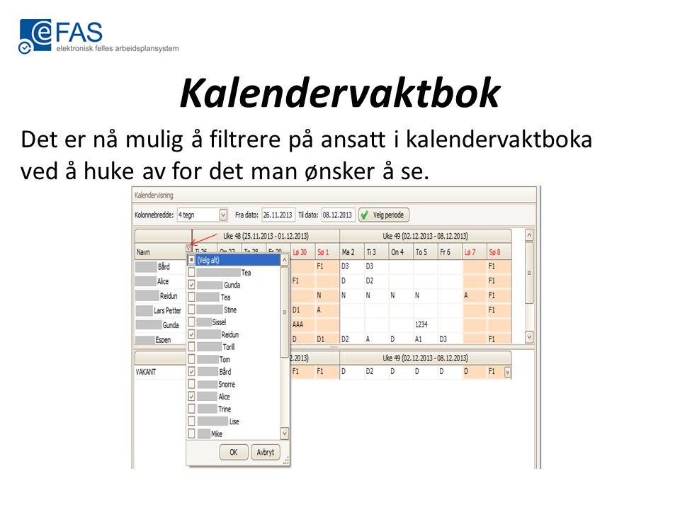 Kalendervaktbok Det er nå mulig å filtrere på ansatt i kalendervaktboka ved å huke av for det man ønsker å se.