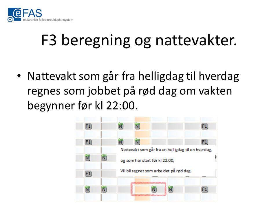 F3 beregning og nattevakter.