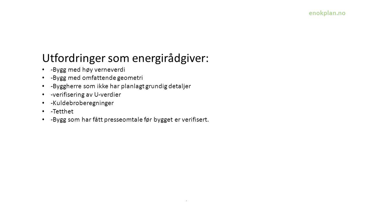 Utfordringer som energirådgiver: