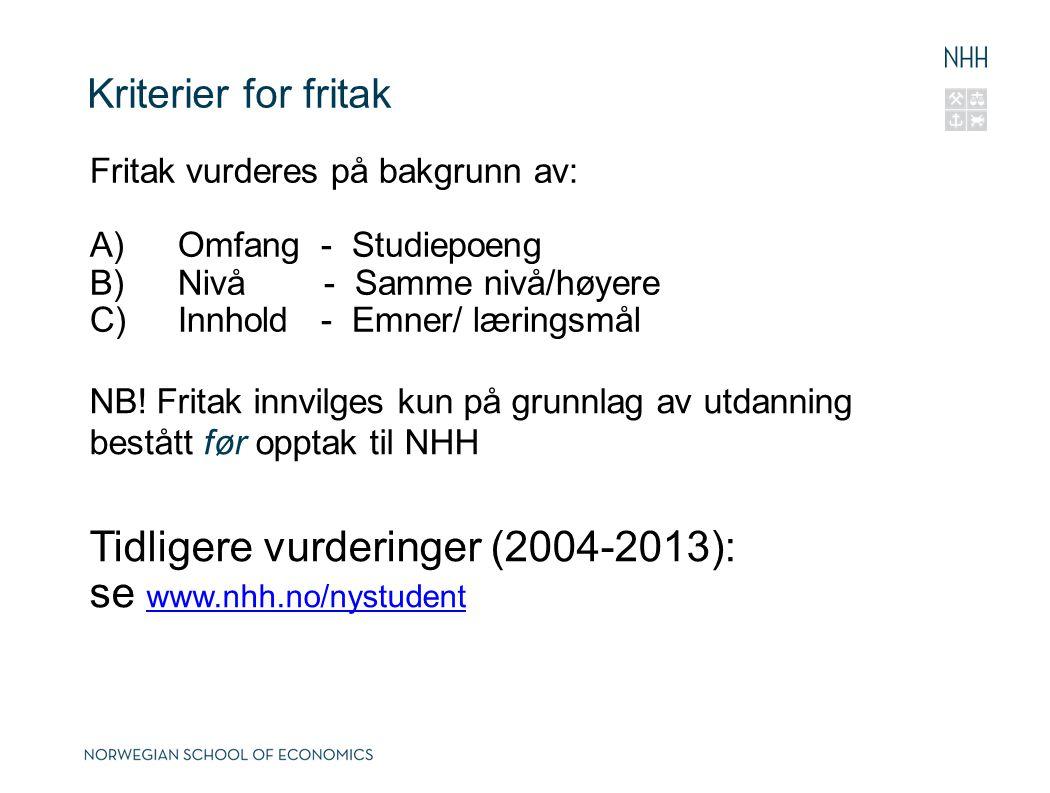 Tidligere vurderinger (2004-2013): se www.nhh.no/nystudent