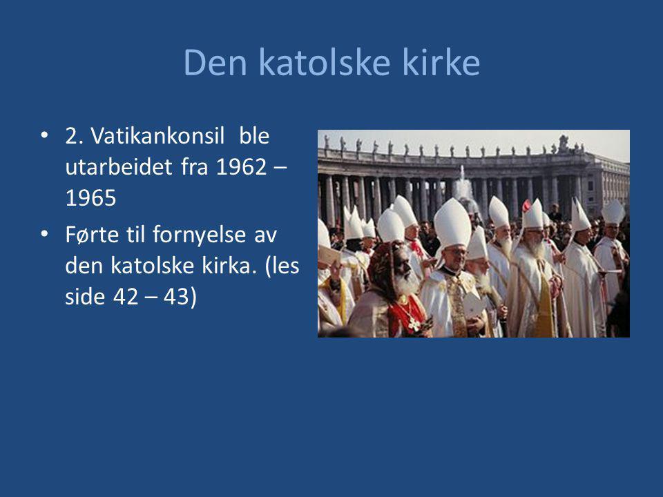 Den katolske kirke 2. Vatikankonsil ble utarbeidet fra 1962 – 1965