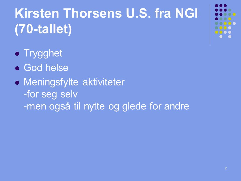 Kirsten Thorsens U.S. fra NGI (70-tallet)