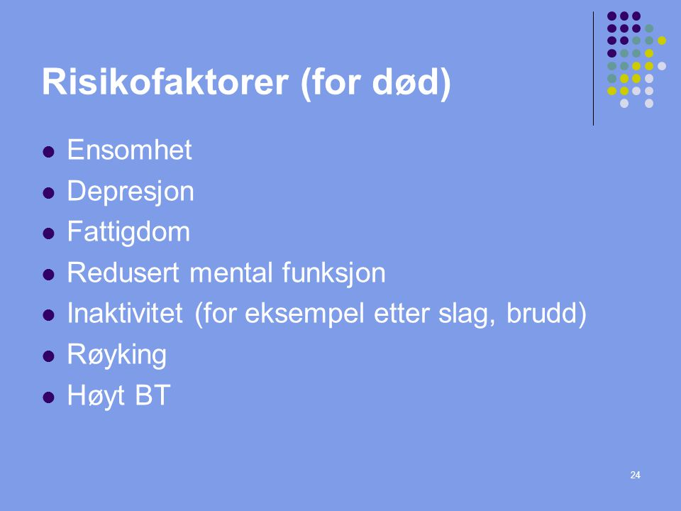 Risikofaktorer (for død)