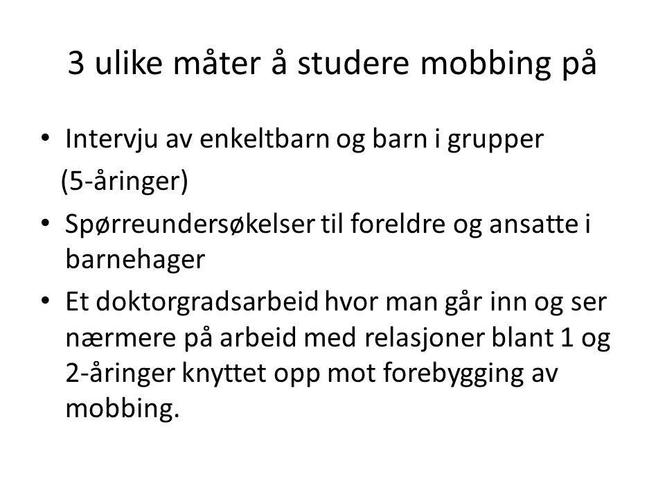 3 ulike måter å studere mobbing på