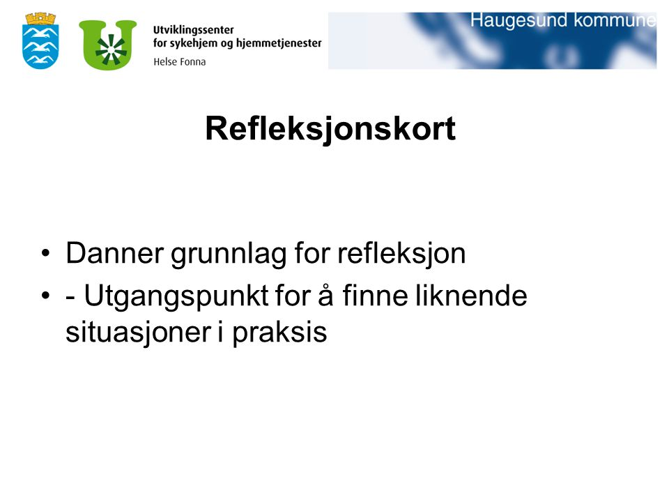Refleksjonskort Danner grunnlag for refleksjon