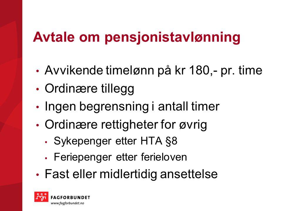 Avtale om pensjonistavlønning