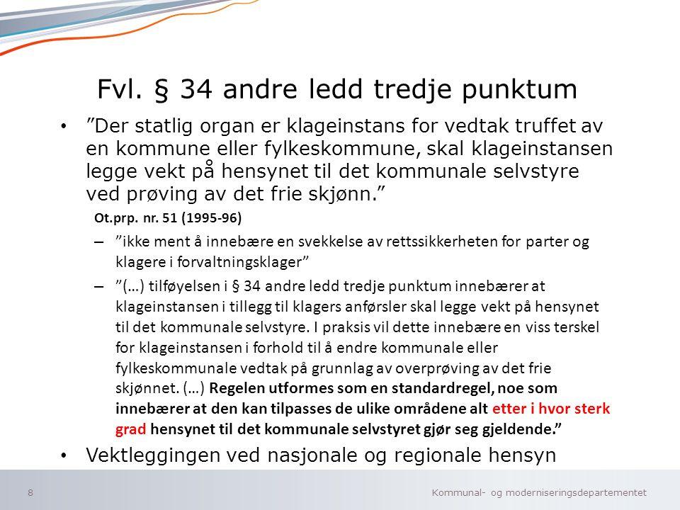 Fvl. § 34 andre ledd tredje punktum