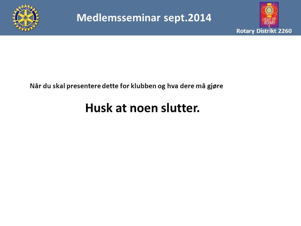 Medlemsseminar sept.2014 MAL FOR MEDLEMSREKRUTTERING