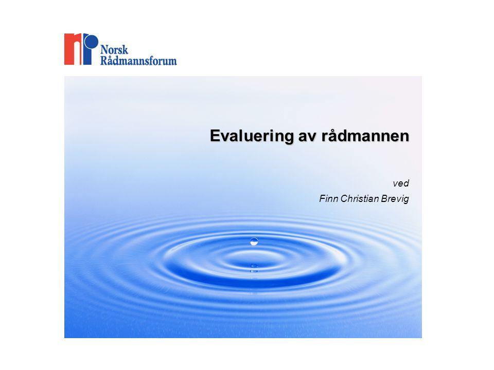 Evaluering av rådmannen ved Finn Christian Brevig