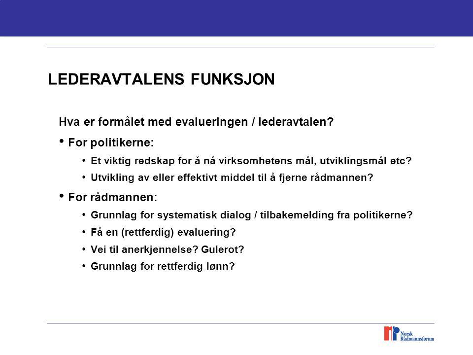 LEDERAVTALENS FUNKSJON