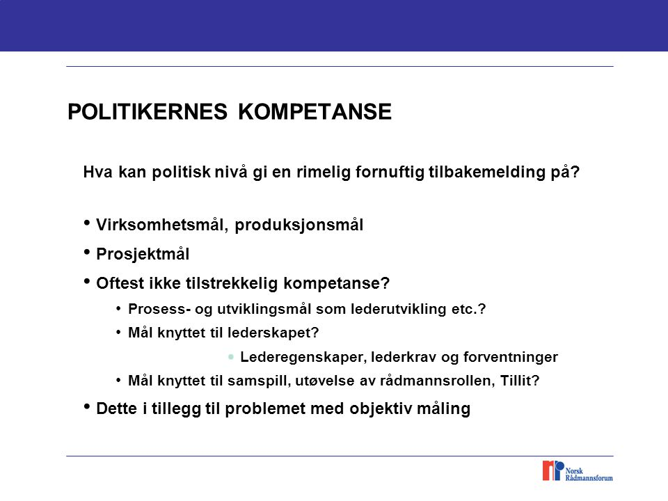 POLITIKERNES KOMPETANSE