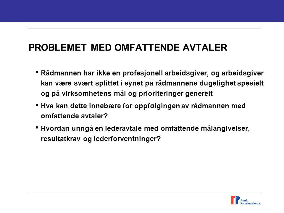 PROBLEMET MED OMFATTENDE AVTALER