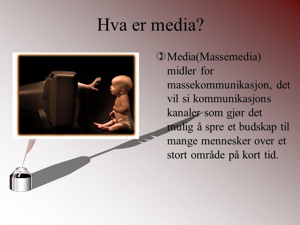 Hva er media