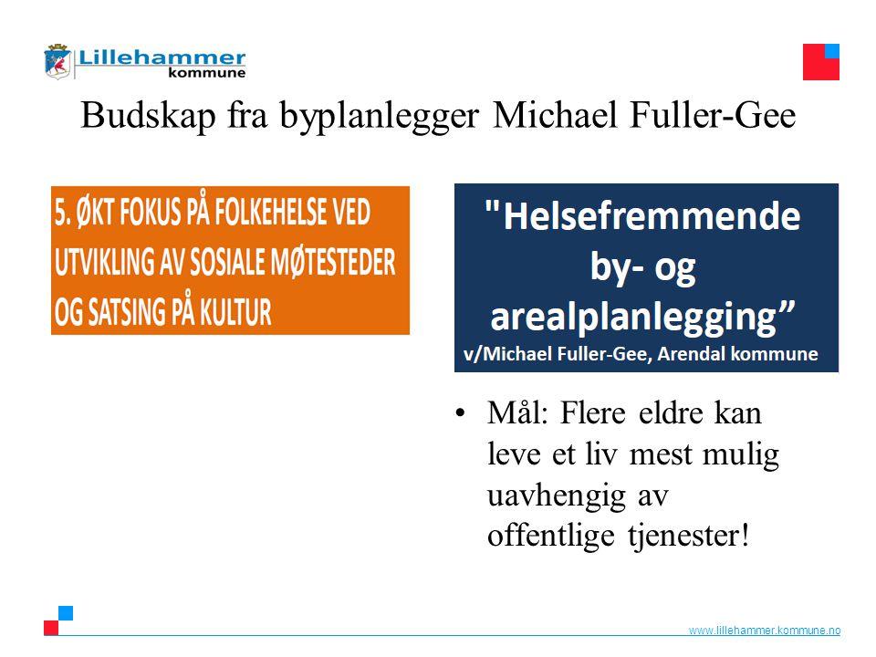 Budskap fra byplanlegger Michael Fuller-Gee