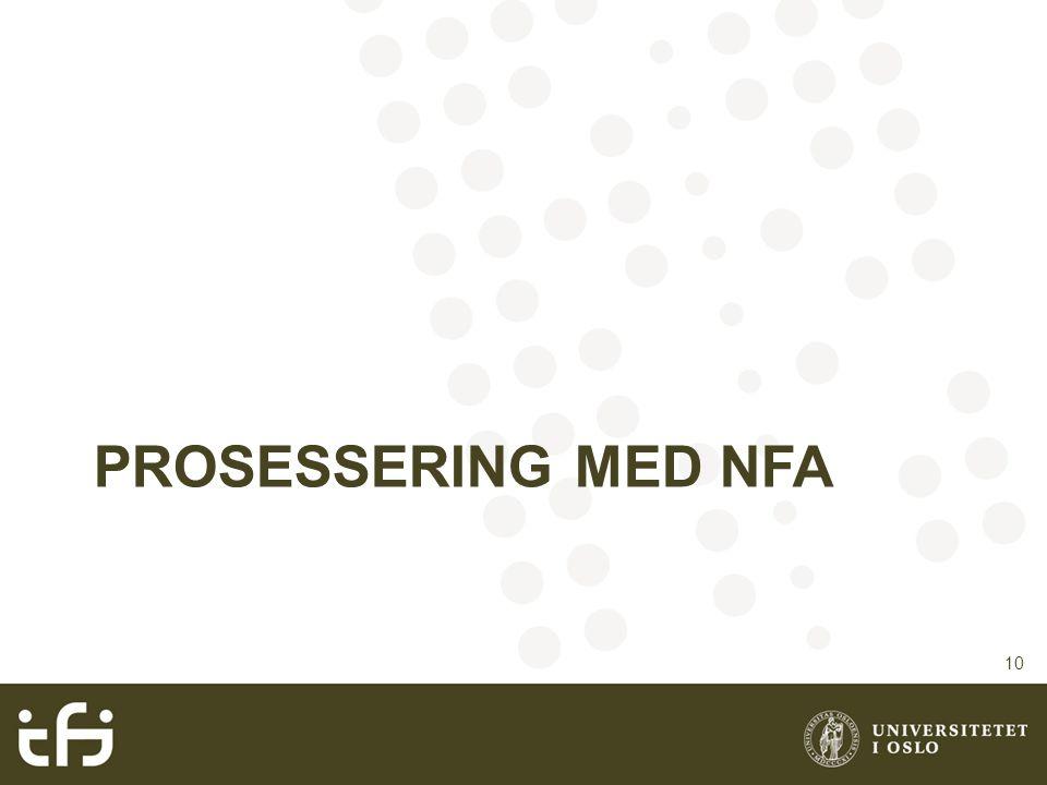Prosessering med NFA