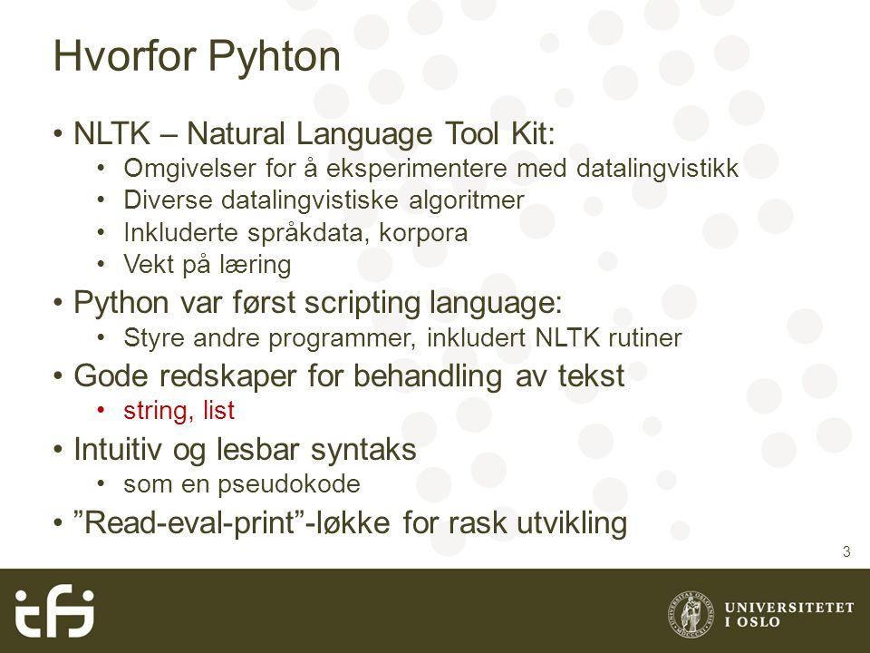 Hvorfor Pyhton NLTK – Natural Language Tool Kit: