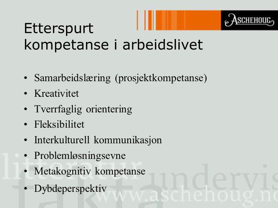 Etterspurt kompetanse i arbeidslivet