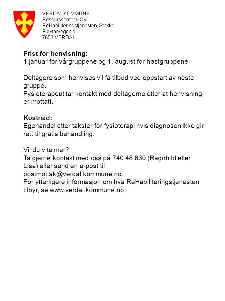 1.januar for vårgruppene og 1. august for høstgruppene.