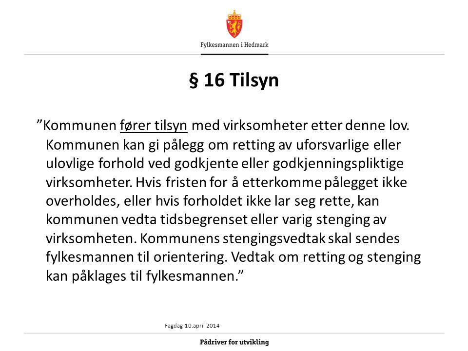 § 16 Tilsyn