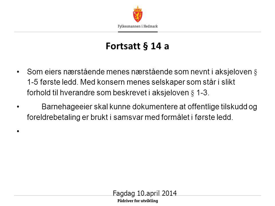Fortsatt § 14 a