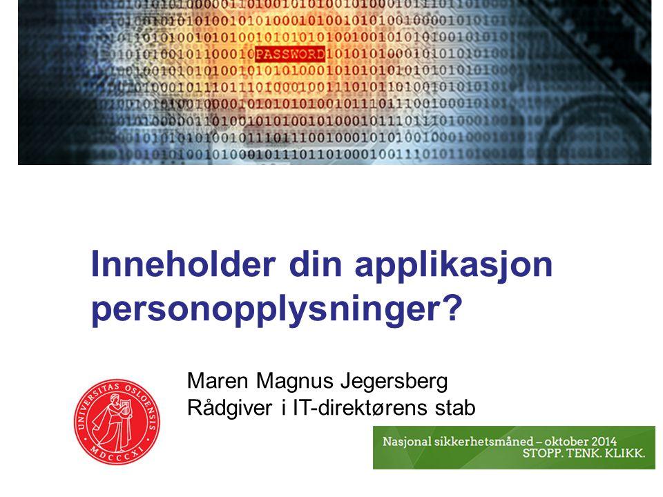 Inneholder din applikasjon personopplysninger