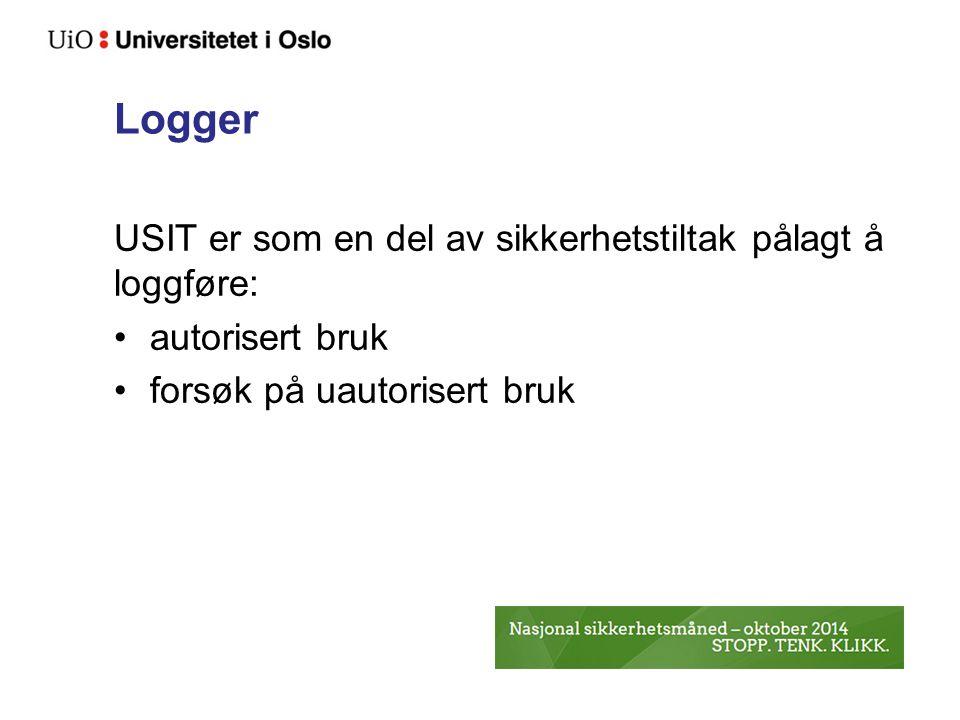 Logger USIT er som en del av sikkerhetstiltak pålagt å loggføre: