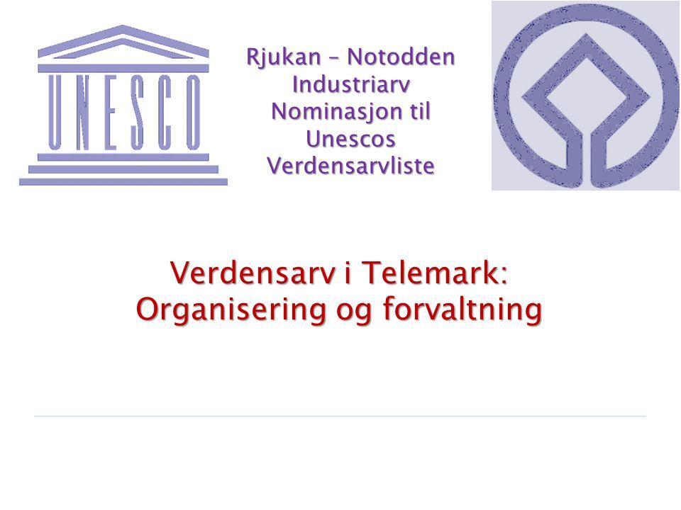 Rjukan – Notodden Industriarv Nominasjon til Unescos Verdensarvliste