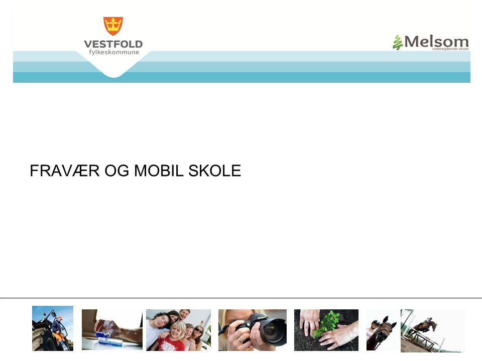 07.04.2017 FRAVÆR OG MOBIL SKOLE FRIST: 180814