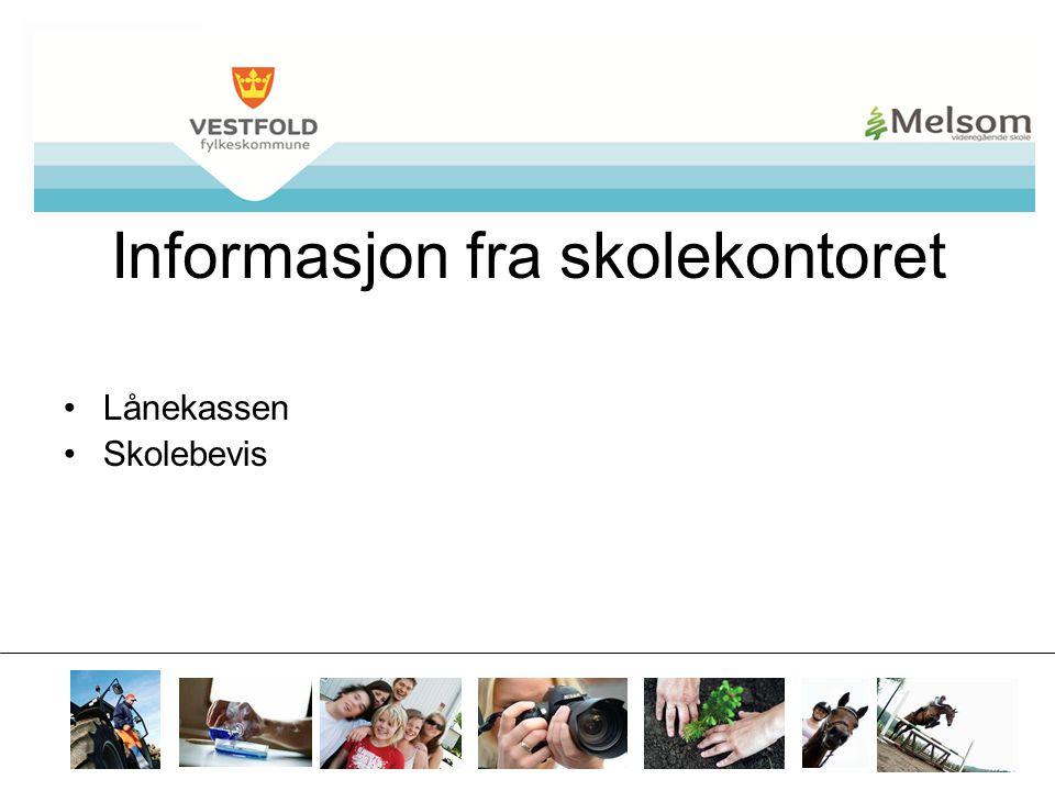 Informasjon fra skolekontoret