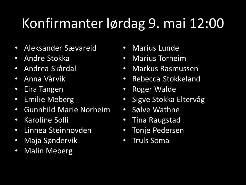 Konfirmanter lørdag 9. mai 12:00