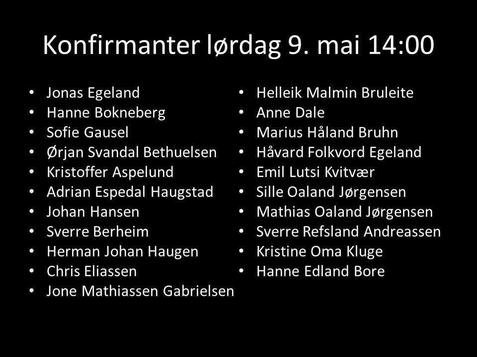 Konfirmanter lørdag 9. mai 14:00