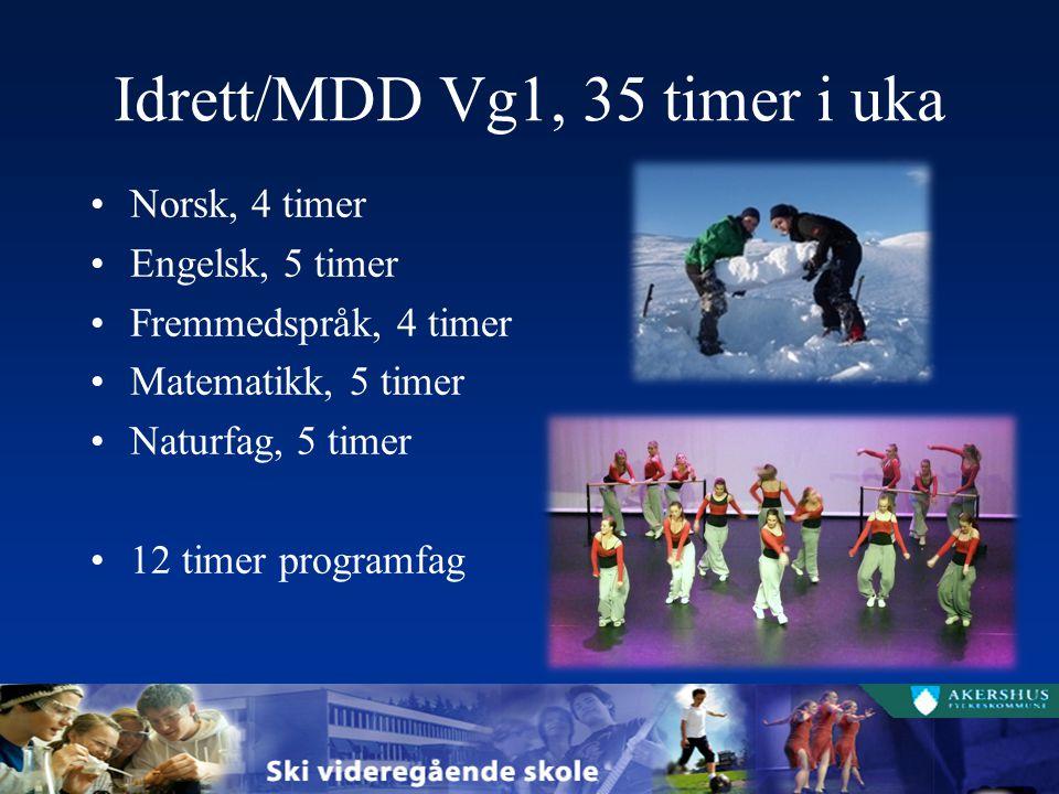 Idrett/MDD Vg1, 35 timer i uka