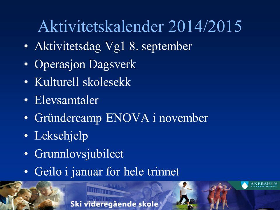 Aktivitetskalender 2014/2015 Aktivitetsdag Vg1 8. september