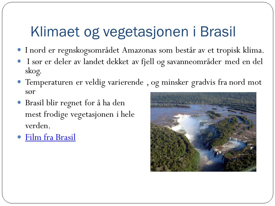 Klimaet og vegetasjonen i Brasil