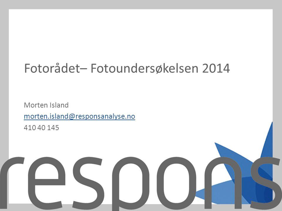 Fotorådet– Fotoundersøkelsen 2014