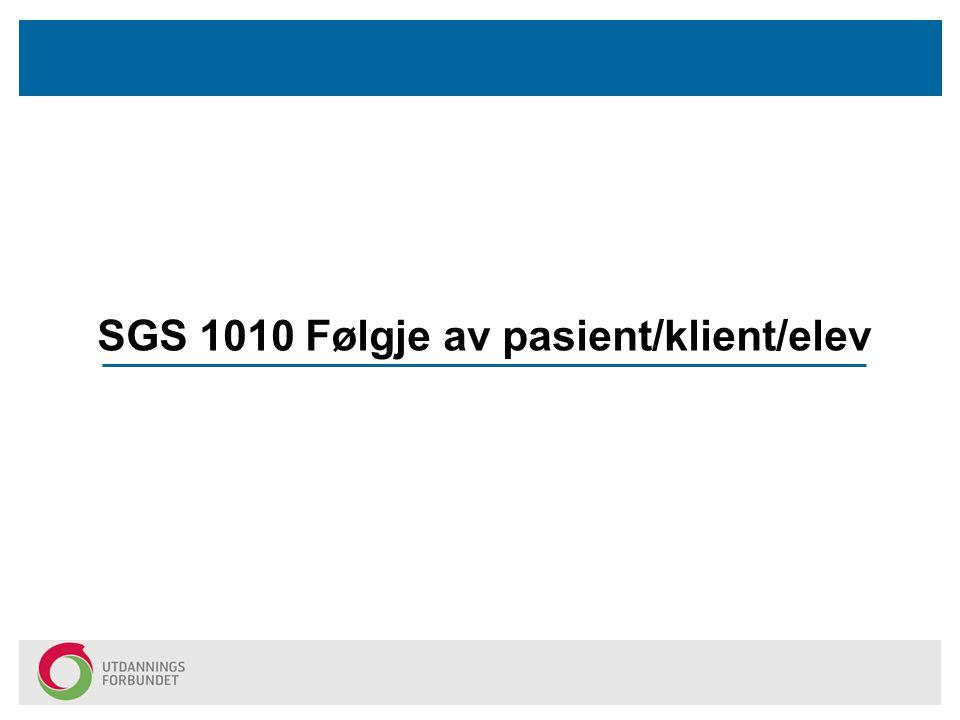 SGS 1010 Følgje av pasient/klient/elev