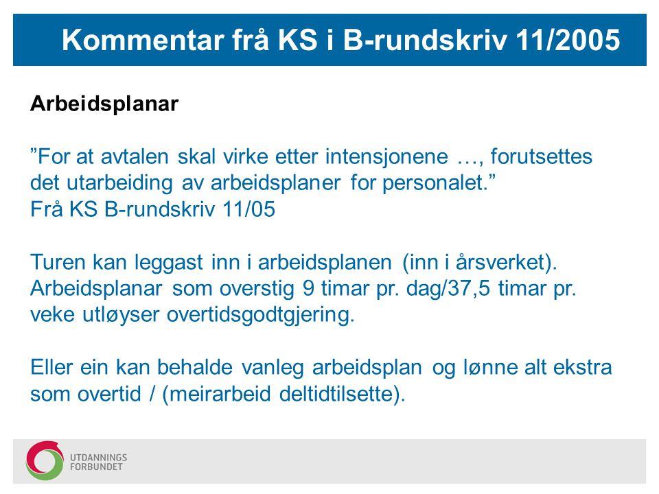 Kommentar frå KS i B-rundskriv 11/2005