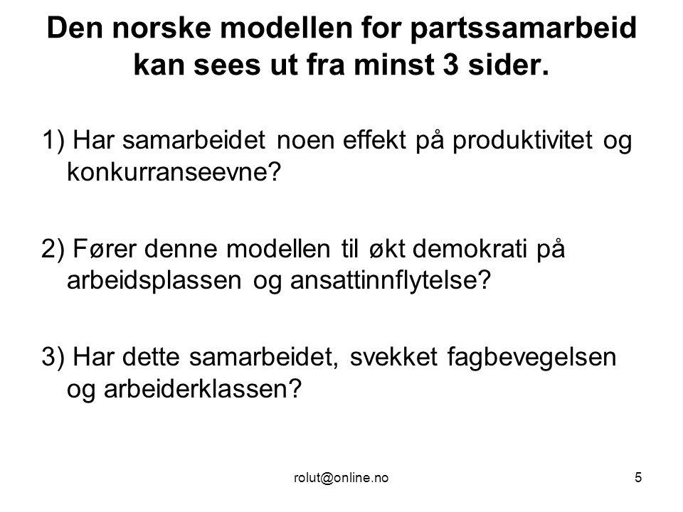Den norske modellen for partssamarbeid kan sees ut fra minst 3 sider.
