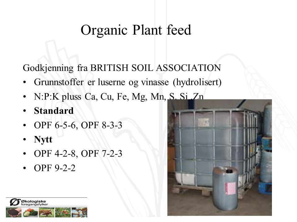 Organic Plant feed Godkjenning fra BRITISH SOIL ASSOCIATION