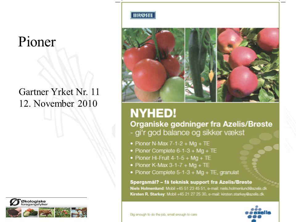 Pioner Gartner Yrket Nr. 11 12. November 2010