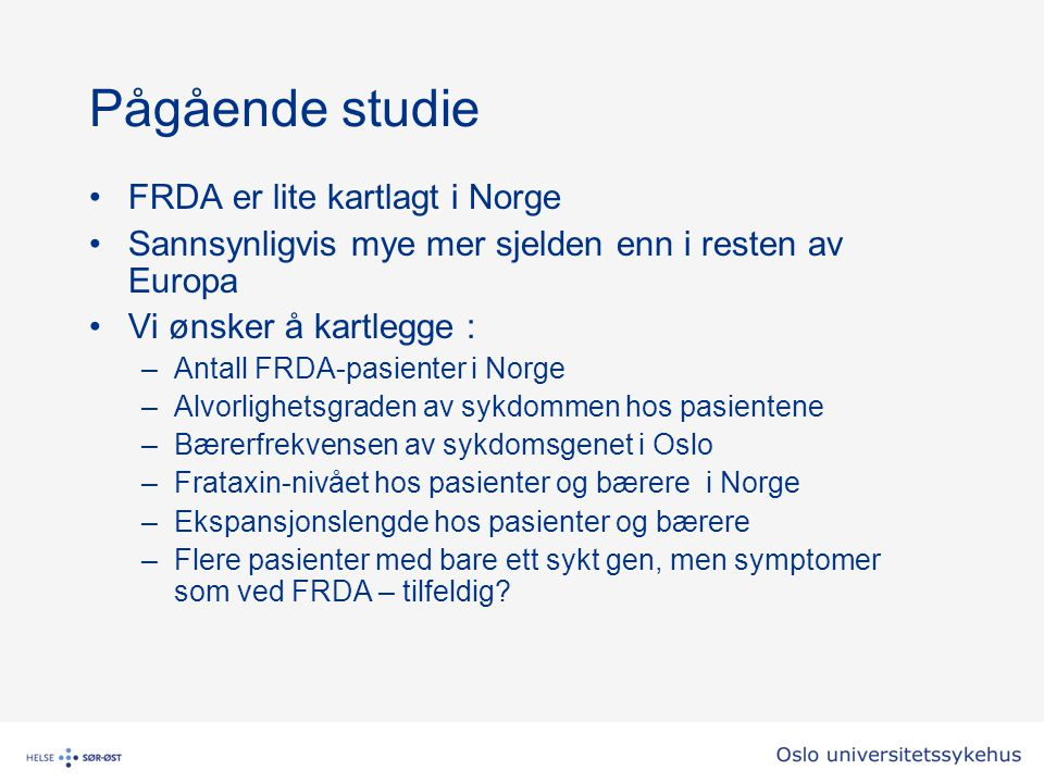Pågående studie FRDA er lite kartlagt i Norge
