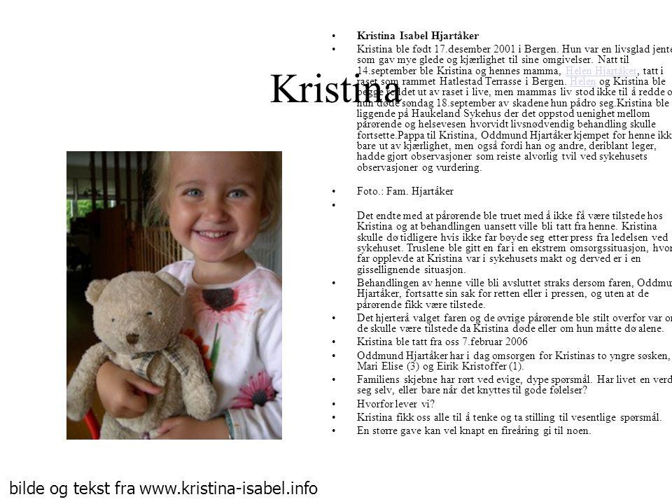 Kristina bilde og tekst fra www.kristina-isabel.info