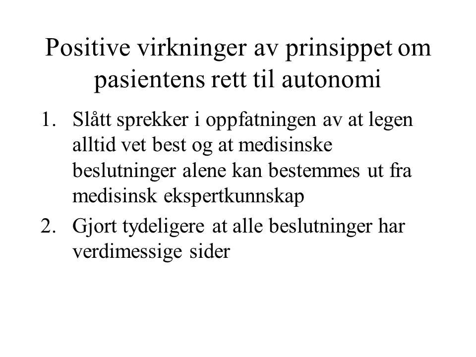 Positive virkninger av prinsippet om pasientens rett til autonomi