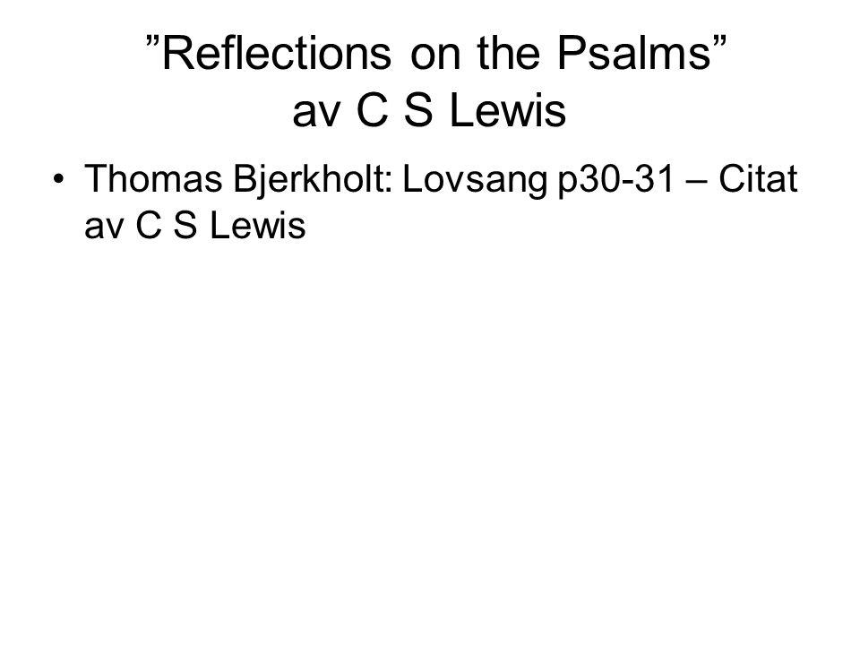 Reflections on the Psalms av C S Lewis