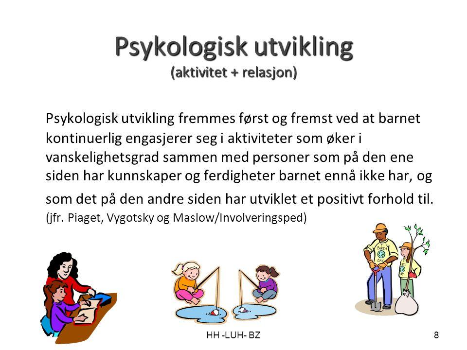 Psykologisk utvikling (aktivitet + relasjon)