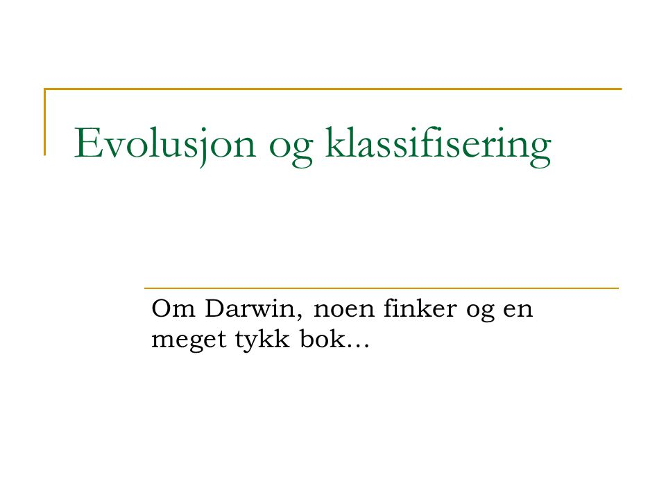 Evolusjon og klassifisering