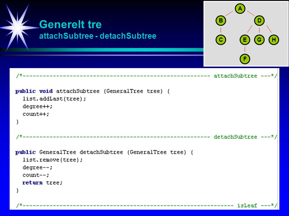 Generelt tre attachSubtree - detachSubtree