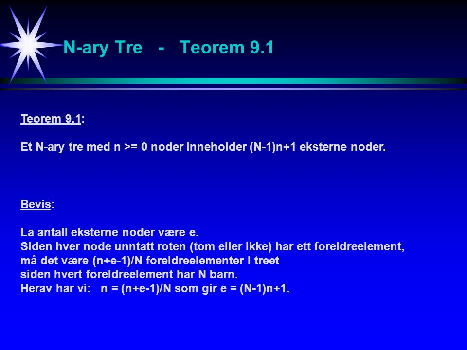 N-ary Tre - Teorem 9.1 Teorem 9.1: