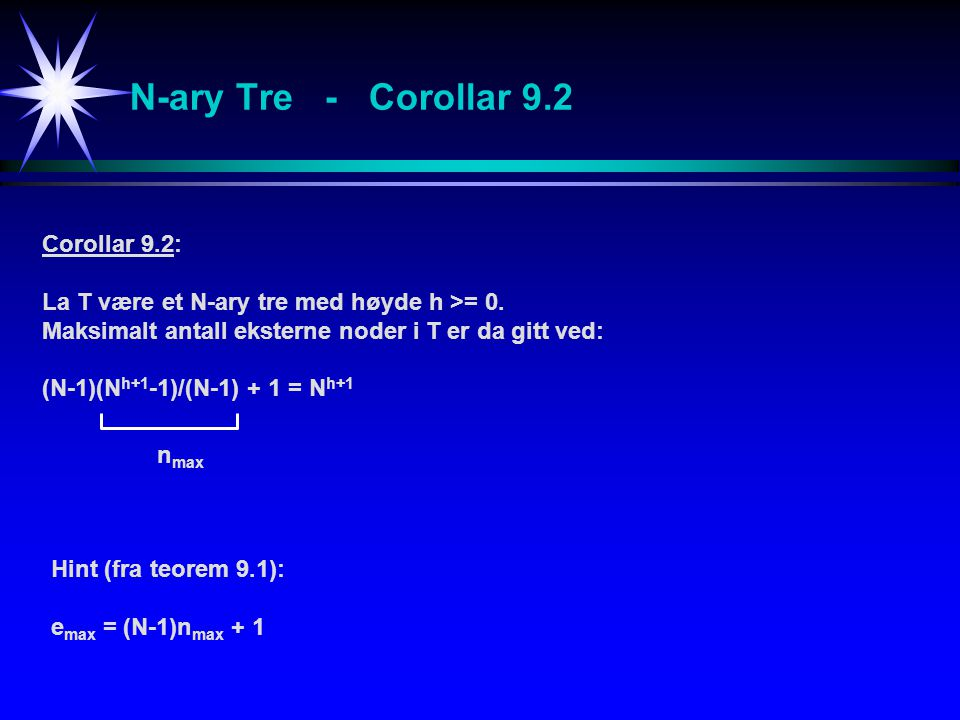 N-ary Tre - Corollar 9.2 Corollar 9.2: